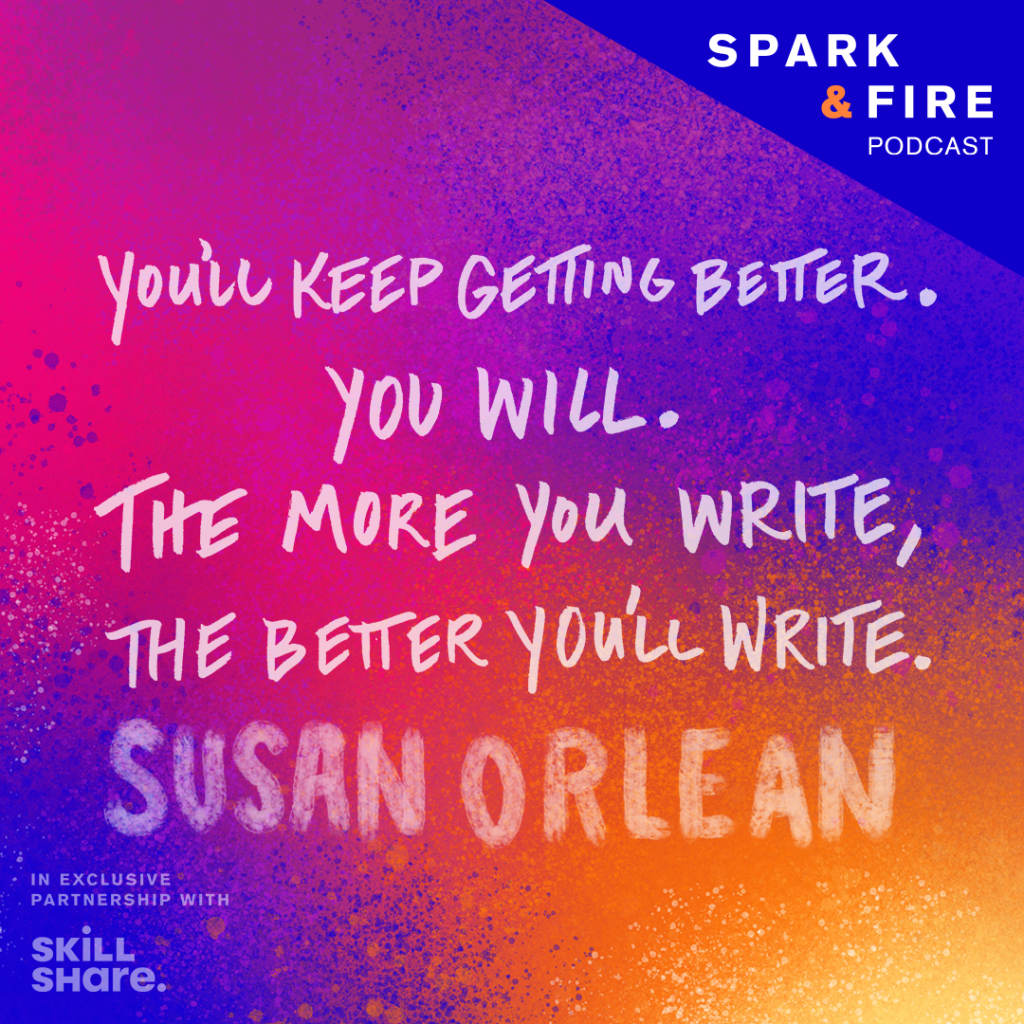 """""""You'll keep getting better.You will. The more you'll write, the better you'll write."""""""
